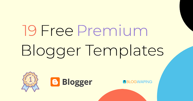 Best Free Premium Blogger Templates