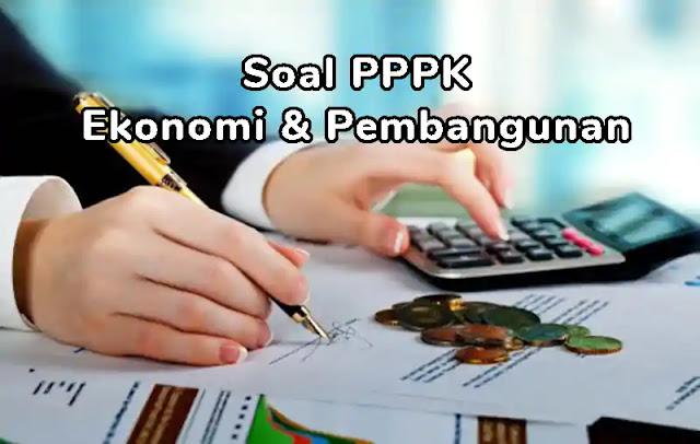 Kisi-kisi Soal P3K (PPPK) Ekonomi dan Pembangunan