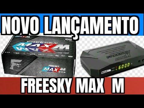 FREESKY MAX M NOVA ATUALIZAÇÃO V 1.009 - 19/03/2021