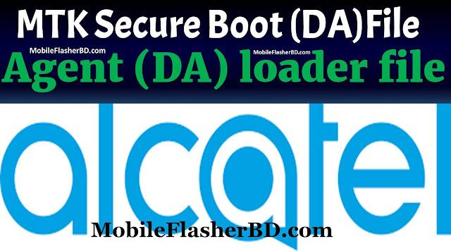 Alcatel MTK Secure Boot Download Agent (DA) loader files Free For All