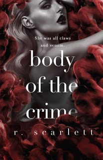Body of the Crime by R Scarlett