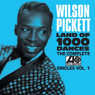 Wilson Pickett's The Complete Atlantic Singles, Vol. One