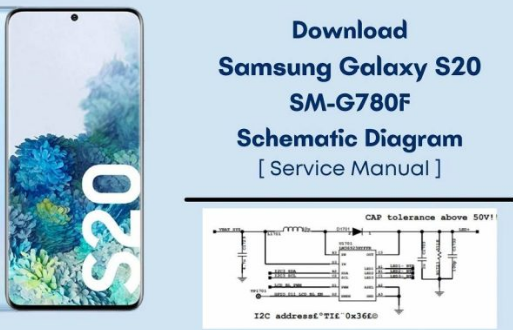 Samsung Galaxy S20 G780F Schematic Diagram Free Download  Service Manual