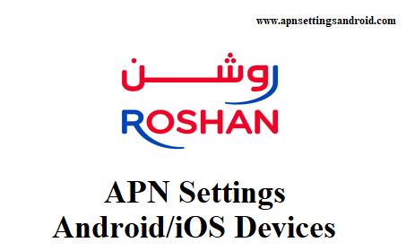 Roshan APN Settings for Android/