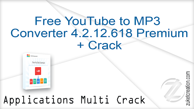 Free YouTube to MP3 Converter 4.2.12.618 Premium + Crack   |  39 MB