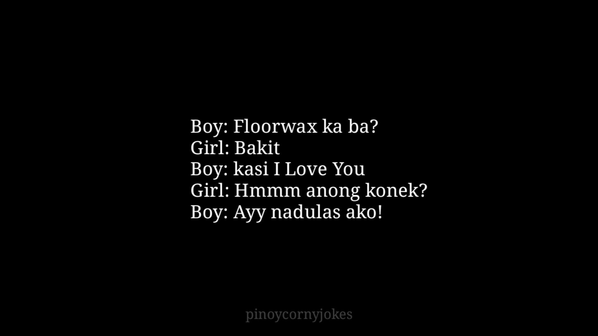Floorwax Pinoy Pickup Lines