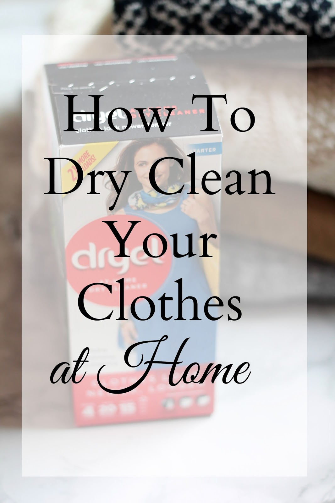 how to dry clean your clothes at home, dryel