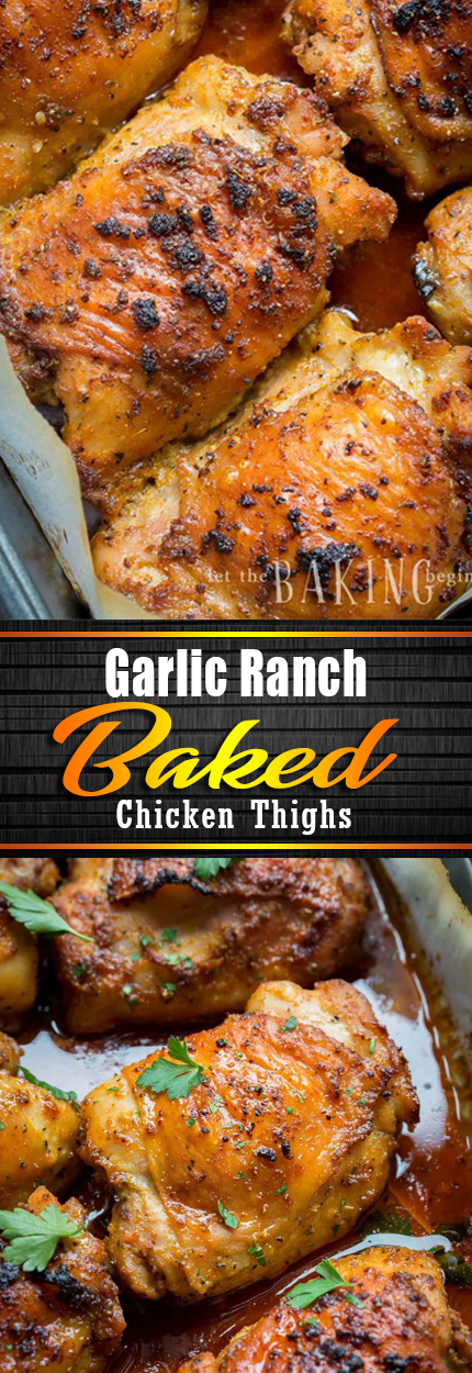 Garlic Ranch Baked Chicken Thighs