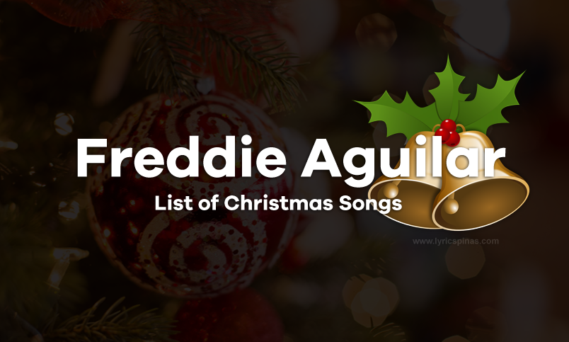 List of Freddie Aguilar Christmas Songs