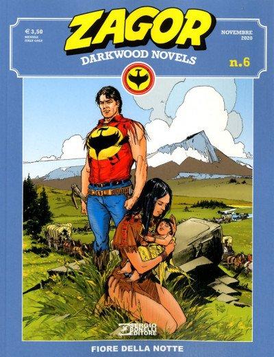 Zagor Darkwood Novels 6: Fiore della notte