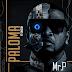 New Audio Mr P Ft Singah-PALOMA Download Mp3