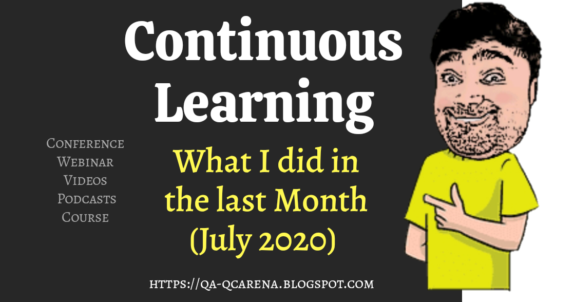 Continuous Learning – What I did in the last Month (July 2020)