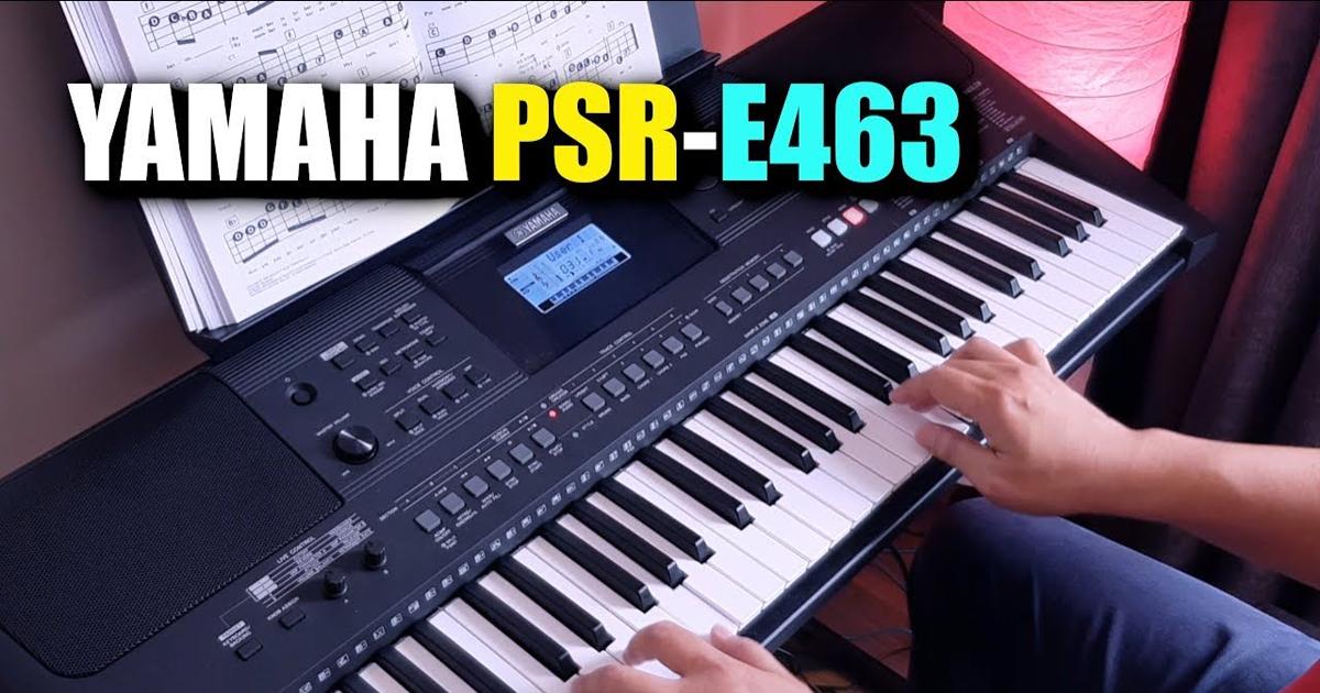 Mua đàn organ Yamaha PSR-E463 ở đâu tốt nhất