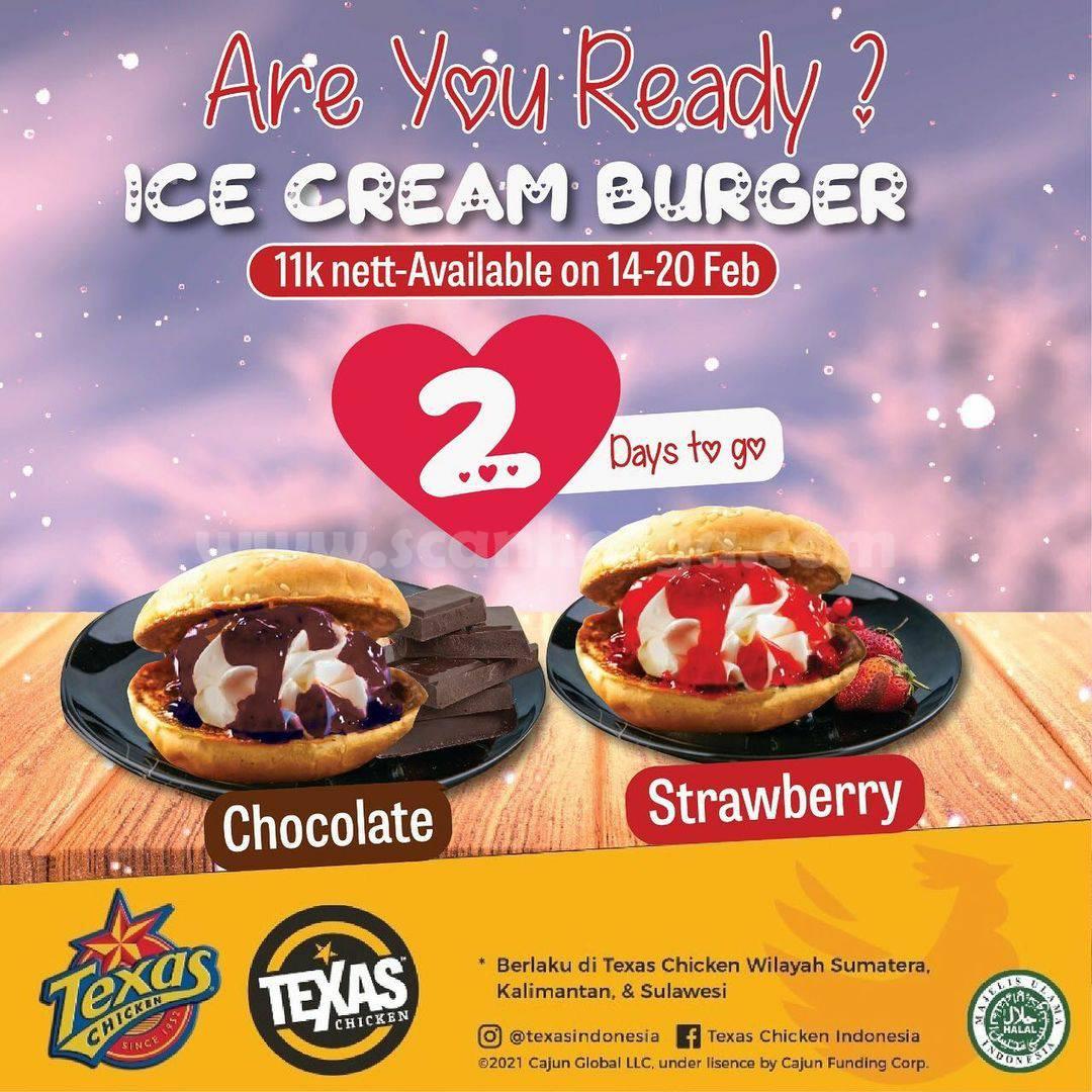 TEXAS CHICKEN Promo ICE CREAM BURGER! harga cuma Rp 11.000 nett