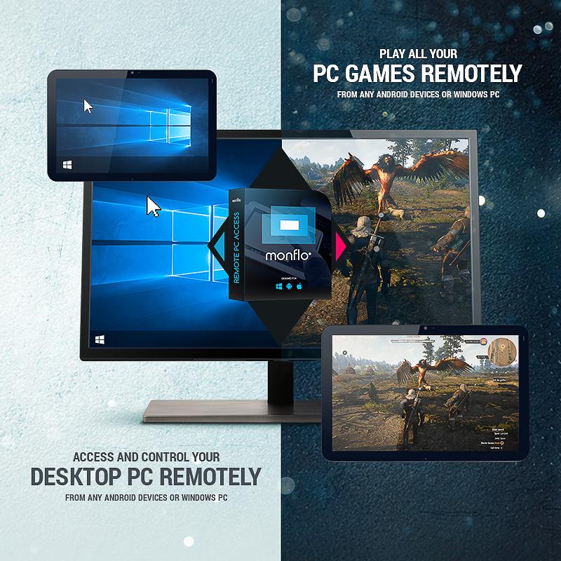 Mirillis blog: Monflo – new remote gaming and access