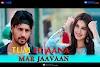 Tum Hi Aana Lyrics In Hindi - तुम ही आना | Jubin Nautiyal | Marjaavaan