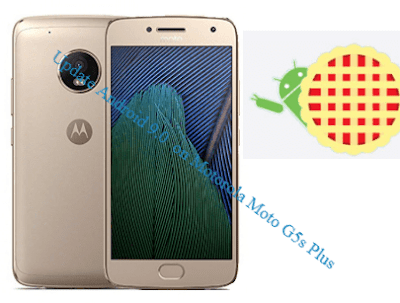 طريقة، تحديث ،هاتف، موتورولا، Install، firmware، Update، Android 9.0 ، on، Motorola، Moto، G5s ،Plus