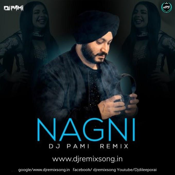 Nagni (Remix) - Dj Pami