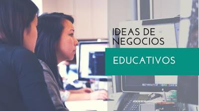 ideas de negocios educativos