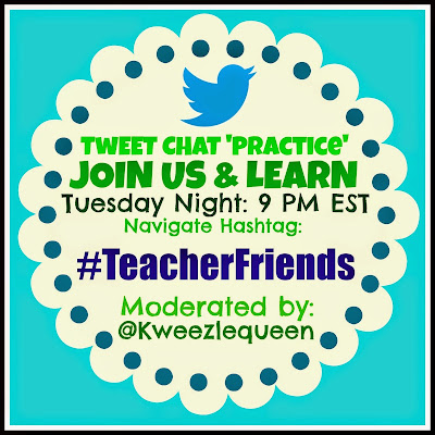 Tuesday Teacher Twitter PRACTICE Chat, Moderated by Debbie Clement