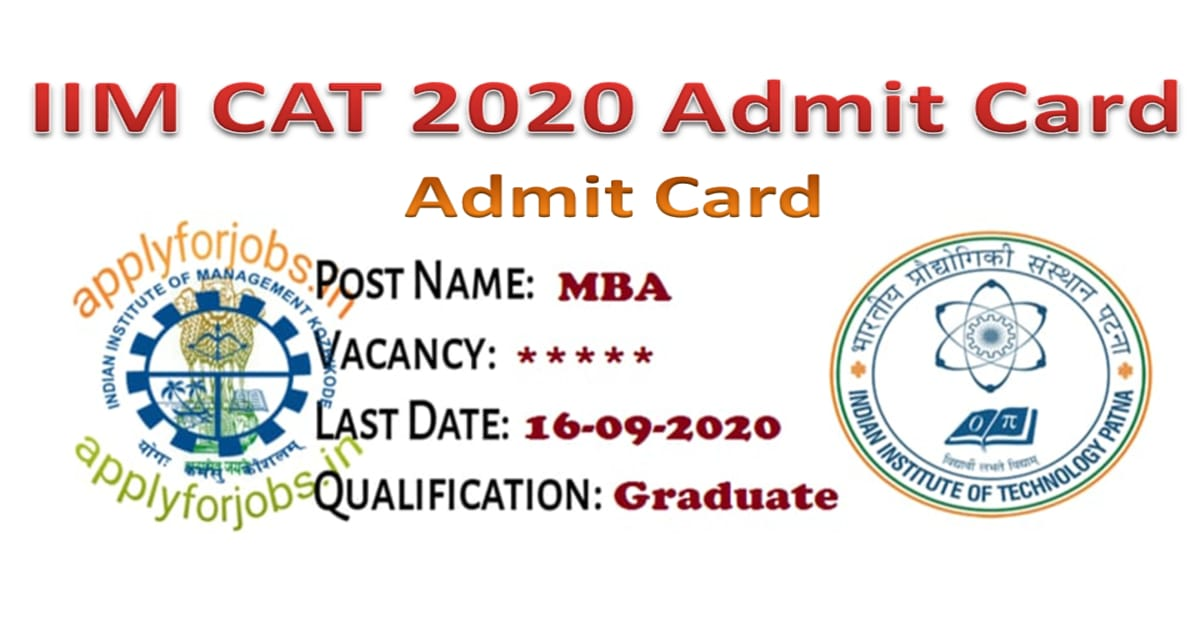 IIM CAT Admit Card 2020, applyforjobs.in