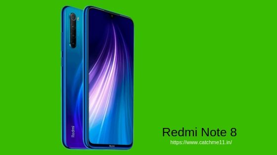 Xiaomi Redmi Note 8 and Redmi Note 8 Pro Price, Specifications, Lunch date.