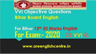 50 Marks Bihar Board 12th English 25 VVI Objective Questions 2020