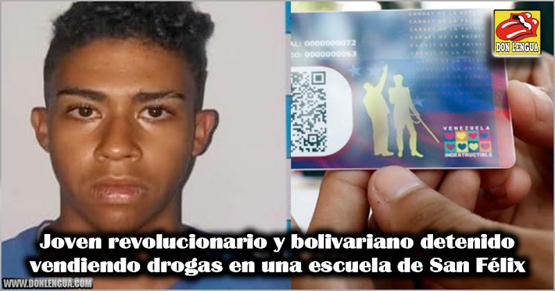 Joven revolucionario y bolivariano detenido vendiendo drogas en una escuela de San Félix