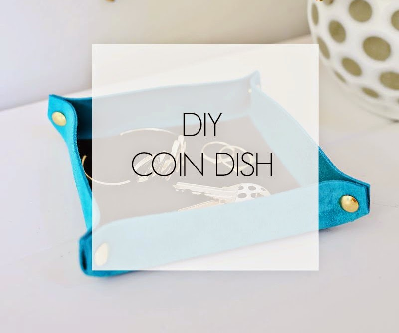 Ioanna's Notebook - DIY Coin Dish