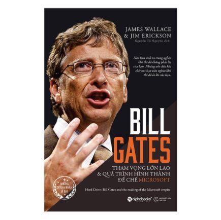 Bill Gates: Tham Vọng Lớn Lao Và Quá Trình Hình Thành Đế Chế Microsoft (Tái Bản 2017) ebook PDF-EPUB-AWZ3-PRC-MOBI