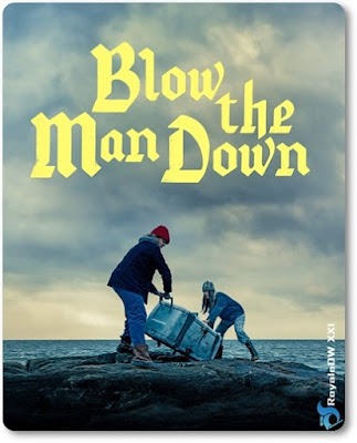BLOW THE MAN DOWN (2020)