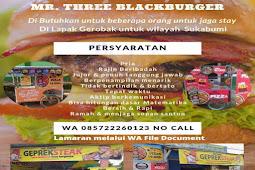 Lowongan kerja MR Three BlackBurger