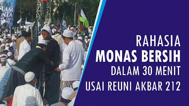 [Video] Rahasia Monas Kembali Bersih, 30 Menit Usai Reuni Akbar 212