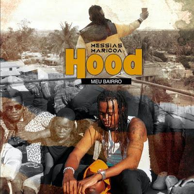 Messias Maricoa - Hood (Meu Bairro) Zouk Download mp3