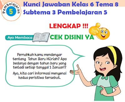 Kunci Jawaban Kelas 6 Tema 8 Subtema 3 Pembelajaran 5 www.simplenews.me