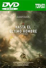 Hasta el último hombre (2016) DVDRip