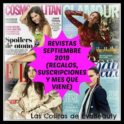 Revistas Septiembre 2019 (Regalos, Suscripciones y mes que viene)