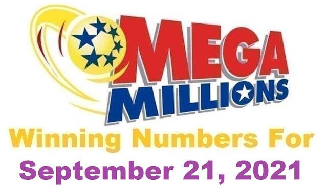 Mega Millions Winning Numbers for Tuesday, September 21, 2021