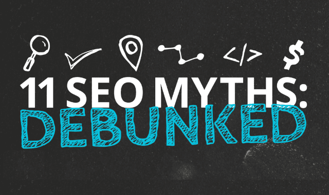 11 SEO Myths: Debunked