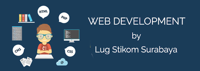 Web Development by LUG Stikom Surabaya