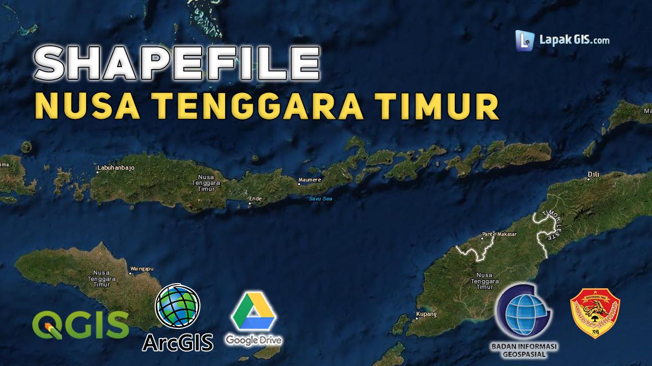 Shapefile Provinsi Nusa Tenggara Timur Terbaru