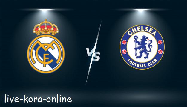 مشاهدة مباراة ريال مدريد وتشيلسي بث مباشر اليوم بتاريخ 05-05-2021 في دوري ابطال اوروبا