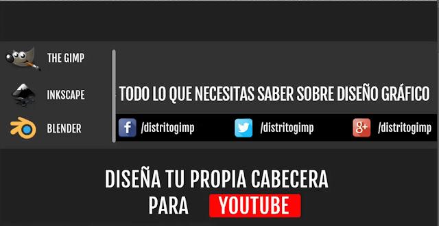 TUTORIALES DE GIMP: Como hacer una cabecera para youtube