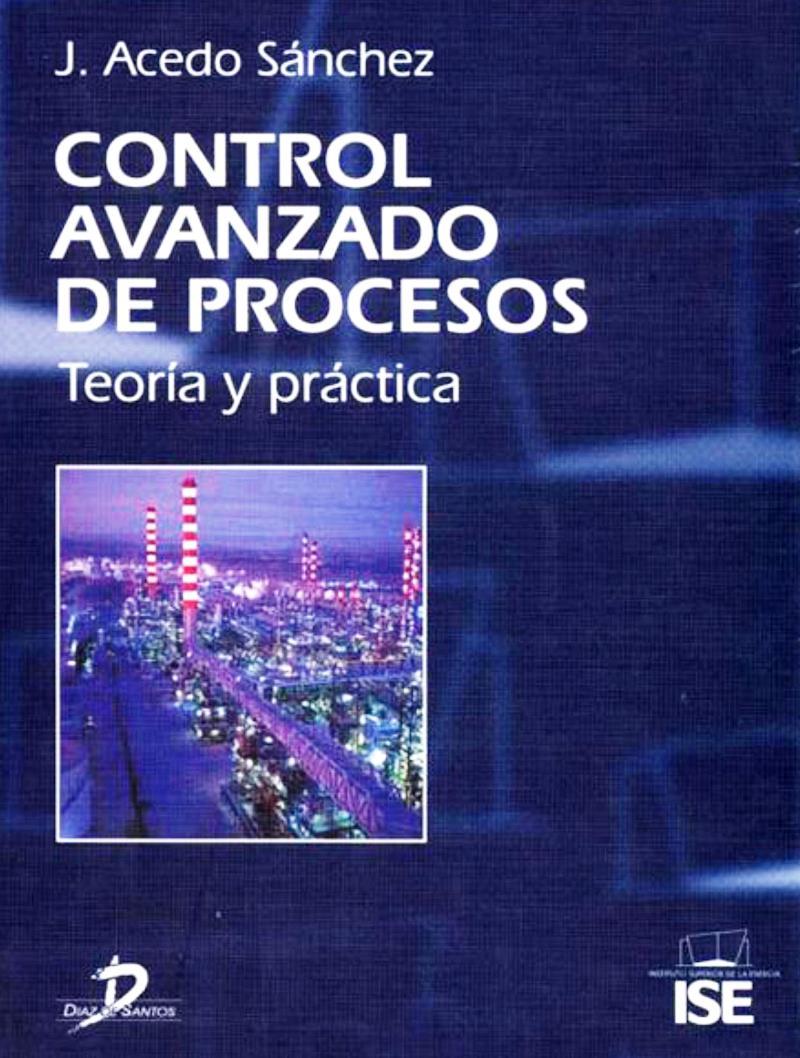 Control avanzado de procesos – José Acedo Sánchez