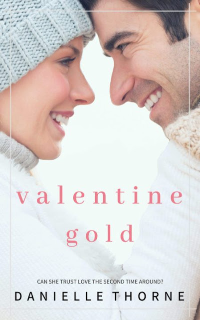 Valentine Gold by Danielle Thorne