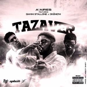 AAires feat. Gianni tallone  Oknio-M - Tazaver