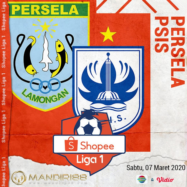 Prediksi Persela Lamongan Vs PSIS Semarang, Sabtu 07 Maret 2020 Pukul 15.30 WIB @ Indosiar