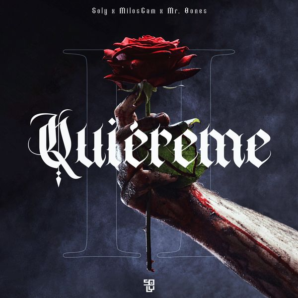 Soly – Quiéreme 2 (Feat.MilosGam,Mr. Bones) (Single) 2021 (Exclusivo WC)