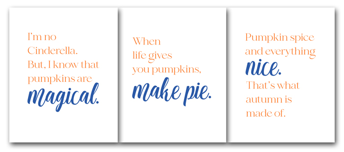Three Free Pumpkin Quotes Printables