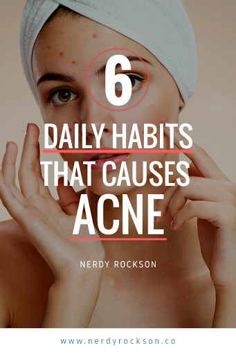 6 Daily Habits That Causes Acne